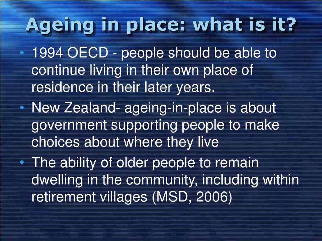 Ageing in place: what is it?