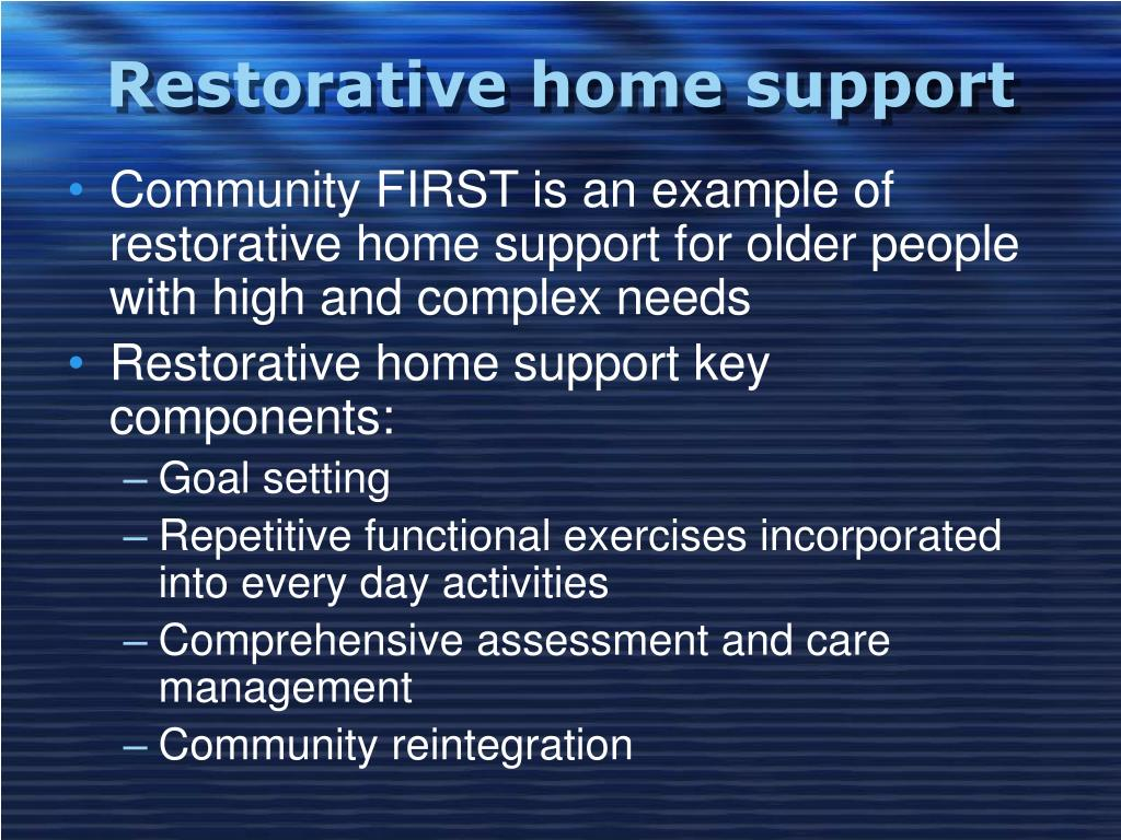 Restorative home support