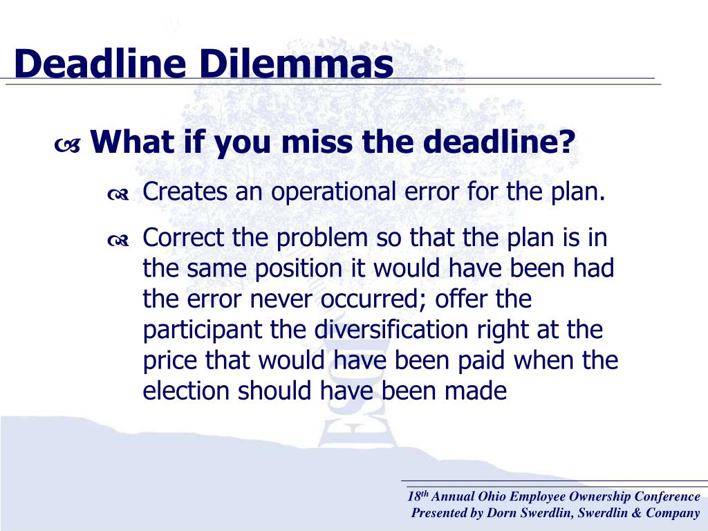 Deadline Dilemmas