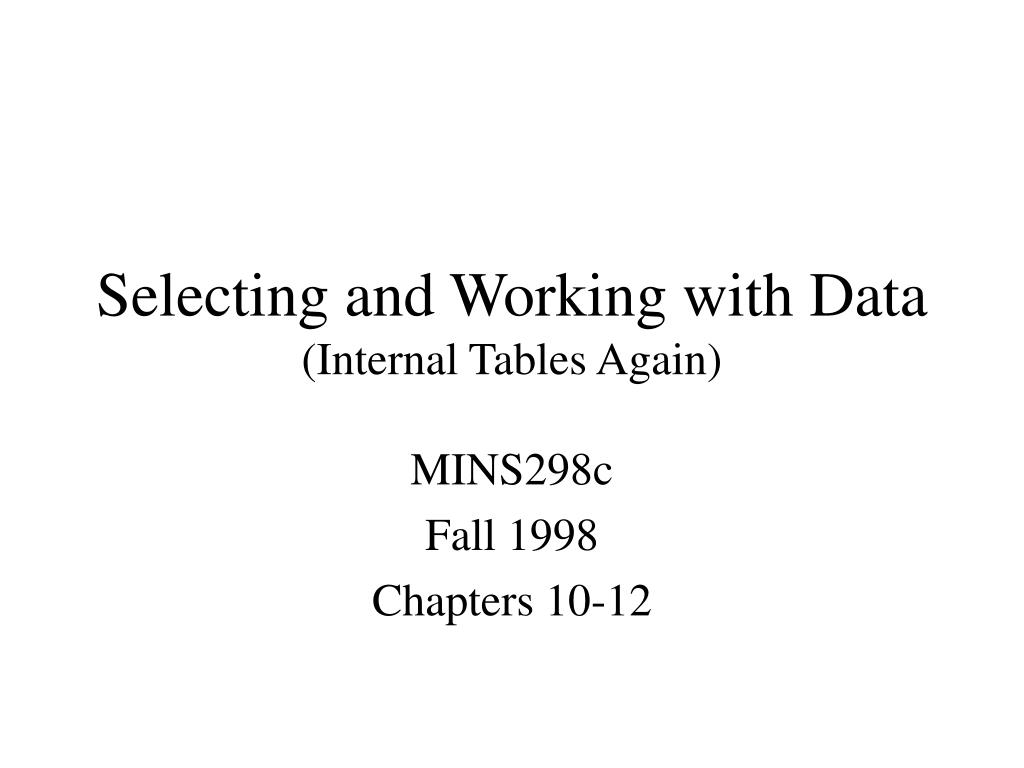 selecting and working with data internal tables again l.