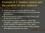 example 1 modern racism and the paradox of race relations