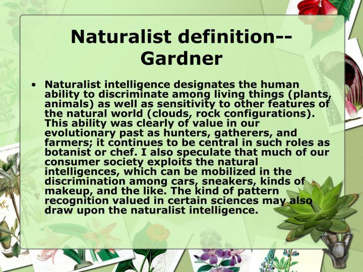 Naturalist definition gardner