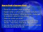 how to craft a success story