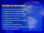 ten rules for interviewing
