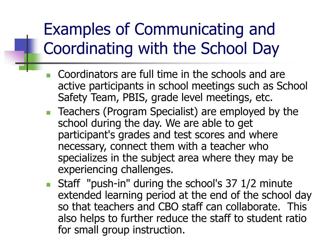 Examples of Communicating and Coordinating with the School Day