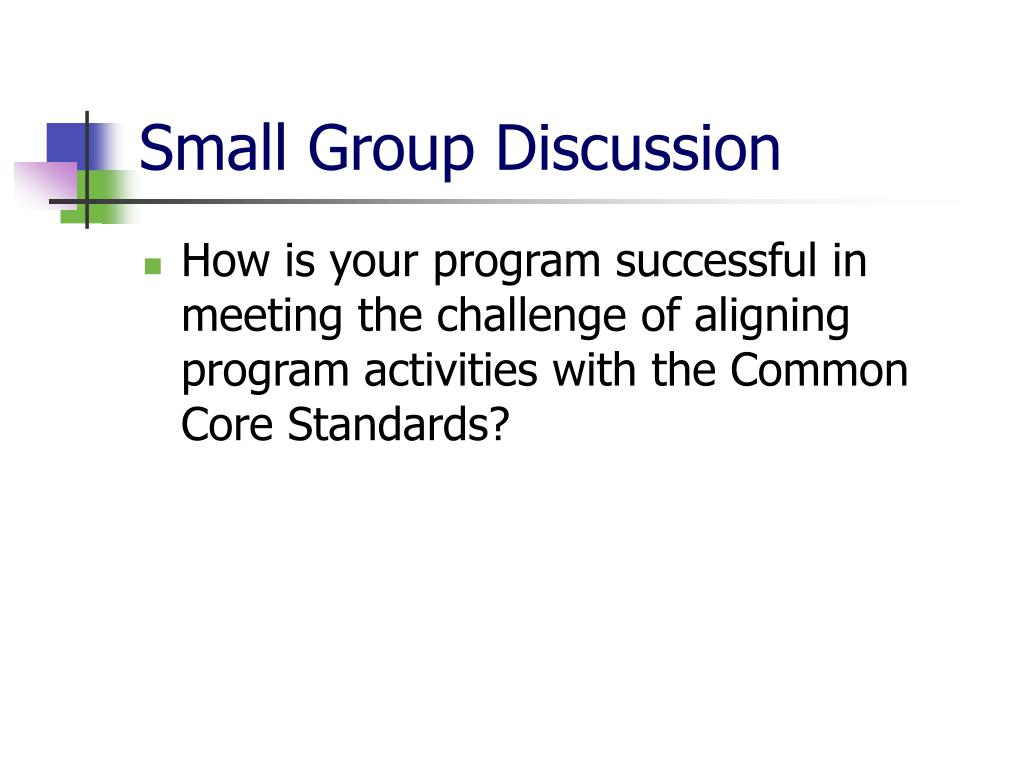 Small Group Discussion