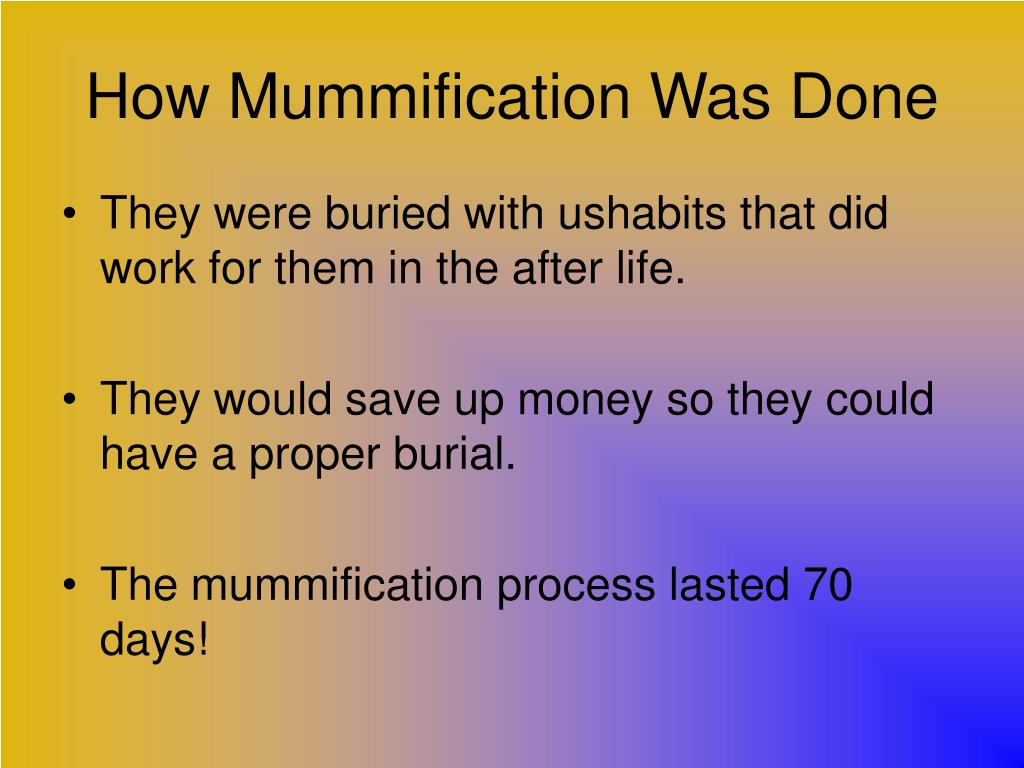 How Mummification Was Done