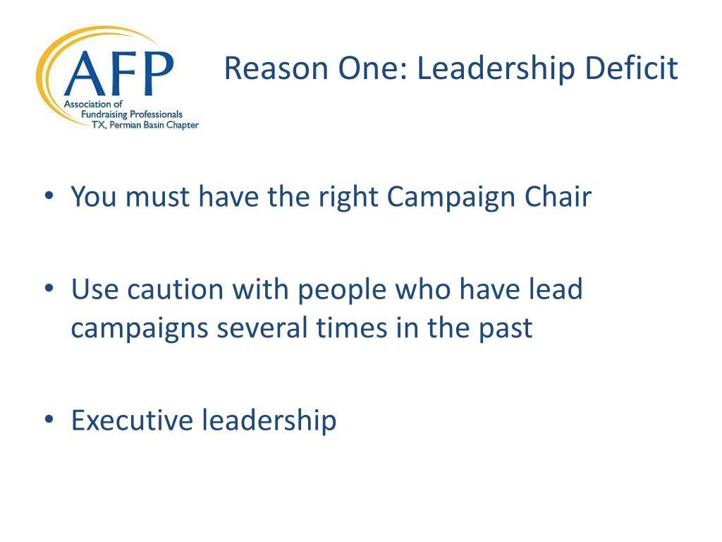 Reason One: Leadership Deficit