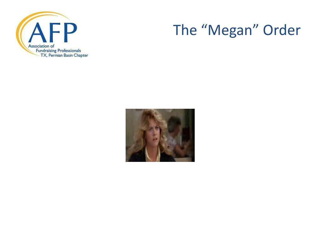 "The ""Megan"" Order"