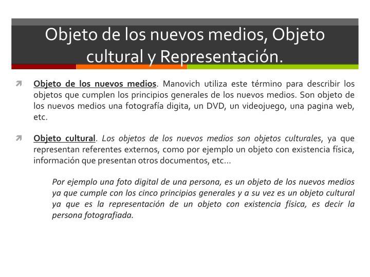 Objeto de los nuevos medios objeto cultural y representaci n