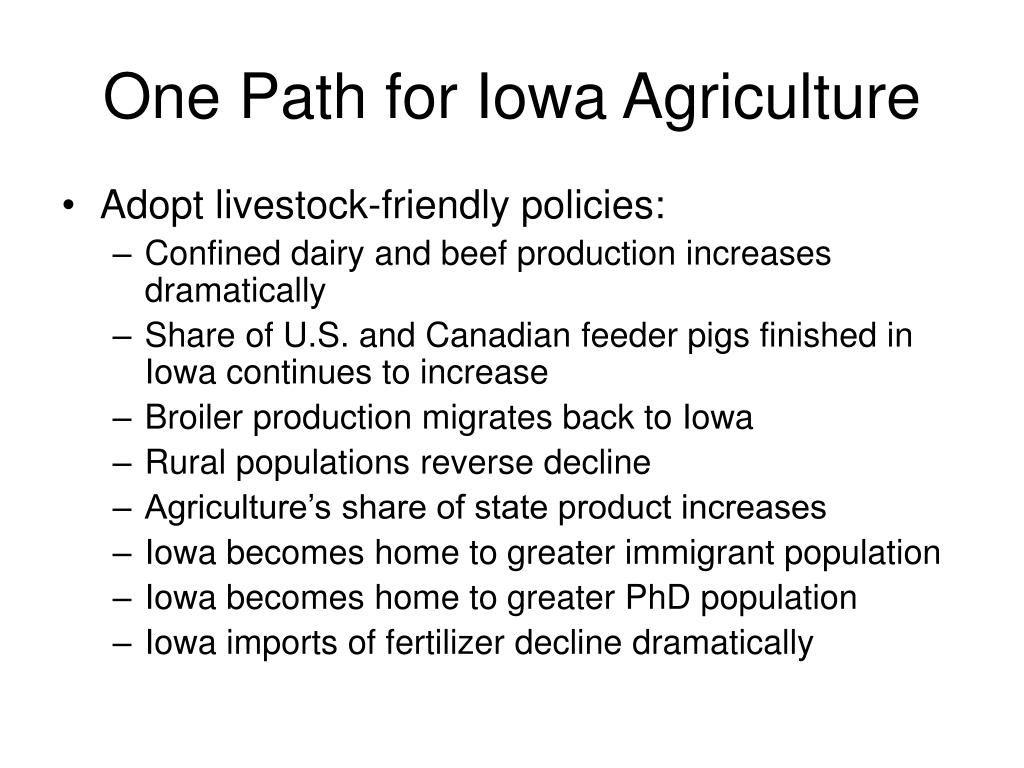 One Path for Iowa Agriculture