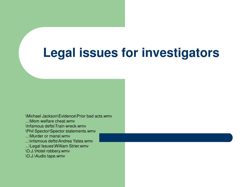 legal issues for investigators l.