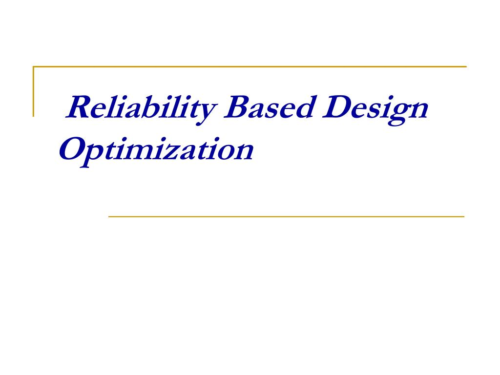 reliability based design optimization l.