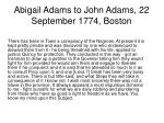 abigail adams to john adams 22 september 1774 boston