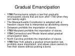 gradual emancipation