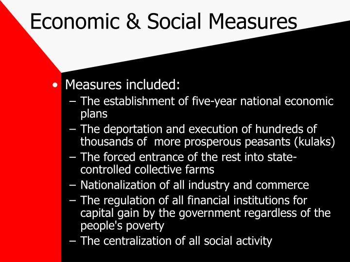 Economic & Social Measures
