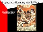 propaganda equating war work