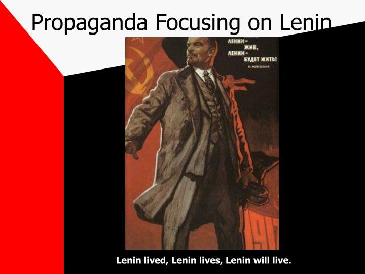 Propaganda Focusing on Lenin