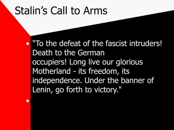Stalin's Call to Arms