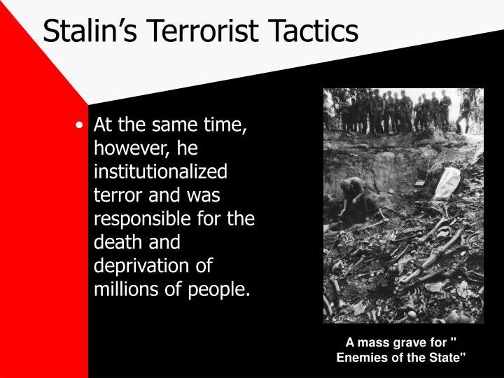 Stalin's Terrorist Tactics