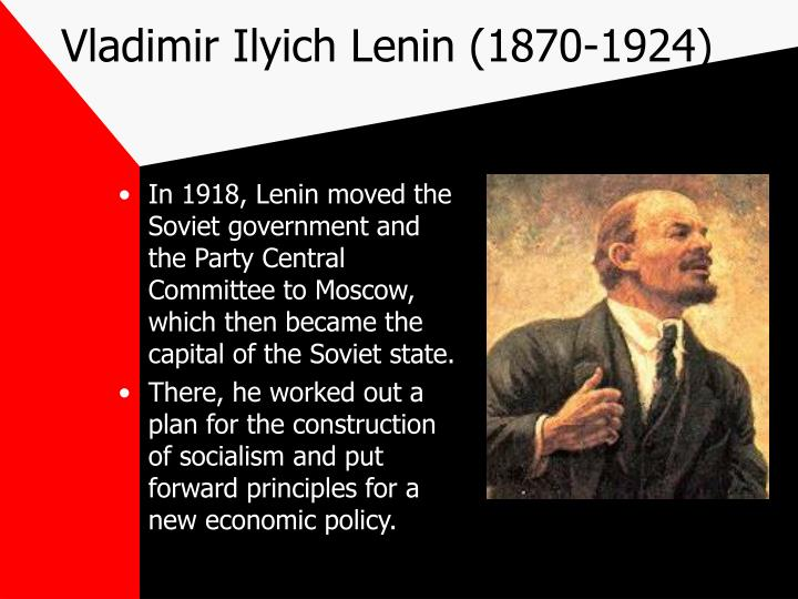 Vladimir Ilyich Lenin (1870-1924)