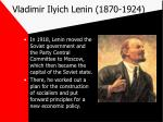 vladimir ilyich lenin 1870 1924
