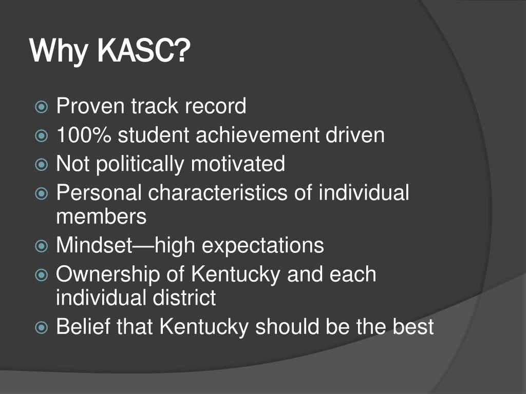 Why KASC?