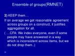 ensemble of groups rmnet84