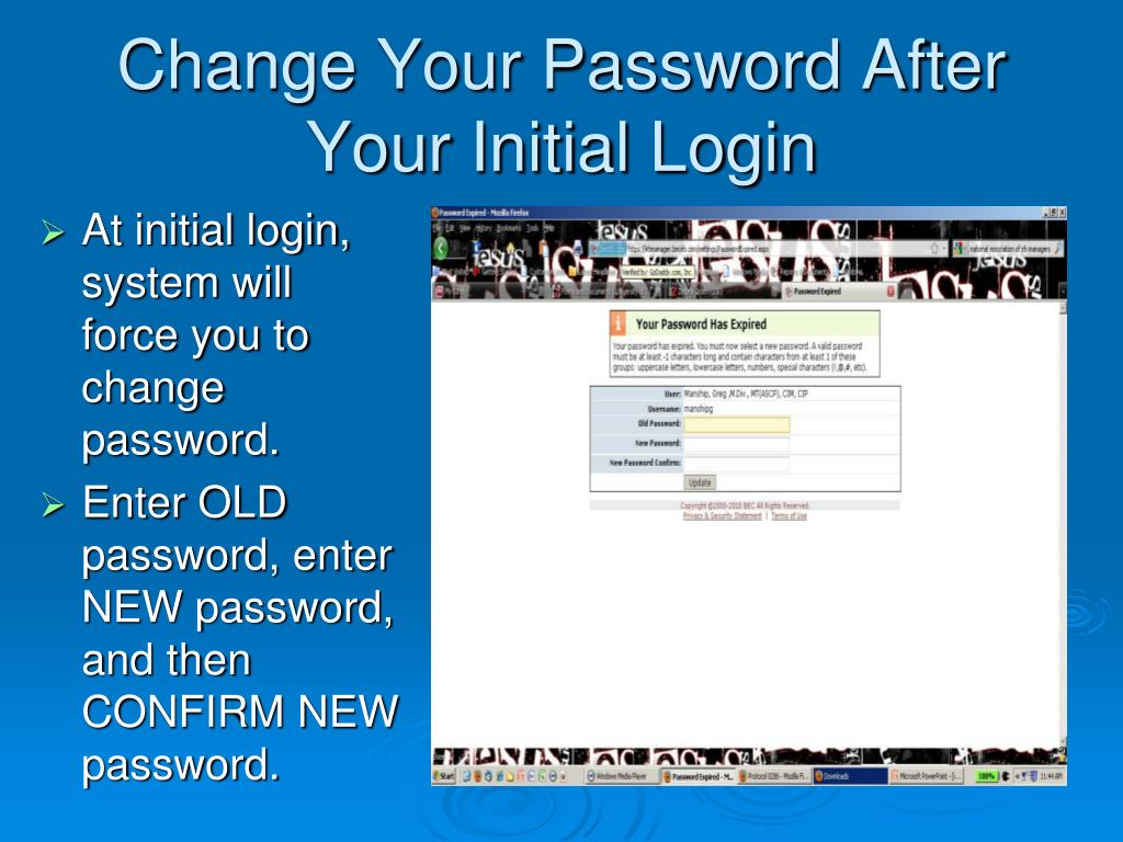 Change Your Password After Your Initial Login
