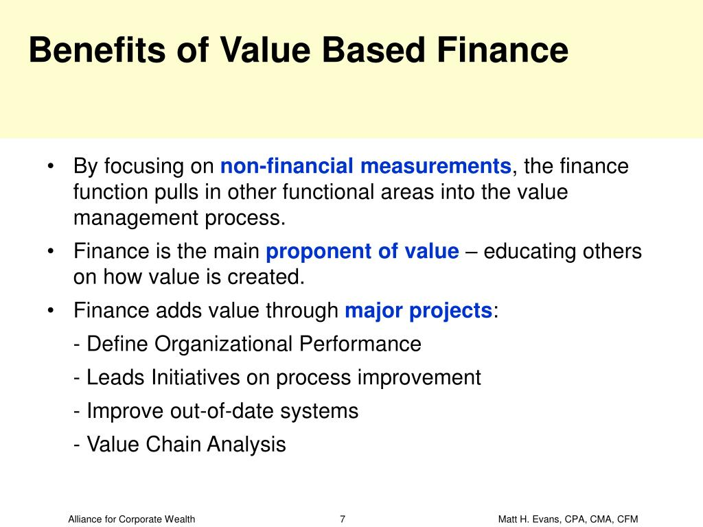 Benefits of Value Based Finance