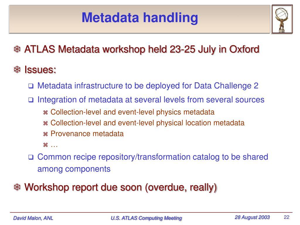 Metadata handling