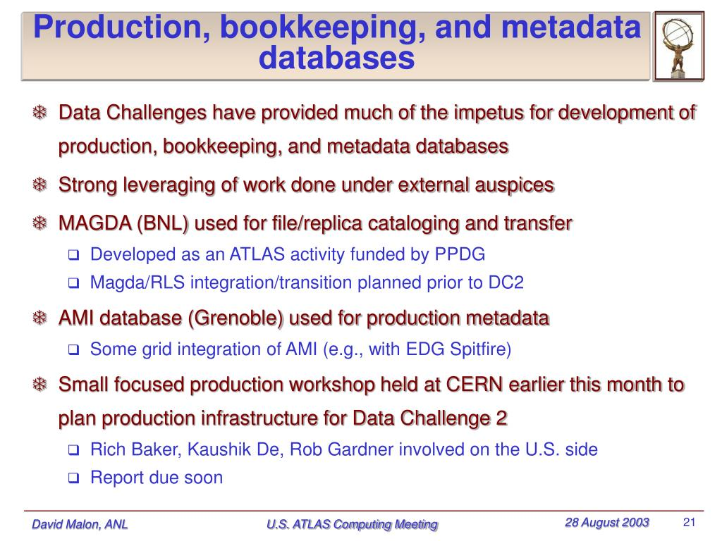 Production, bookkeeping, and metadata databases