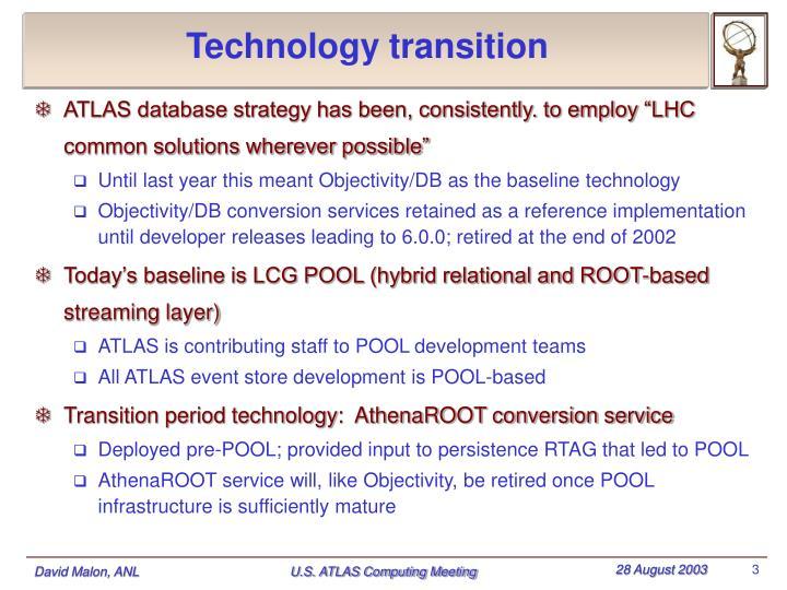 Technology transition