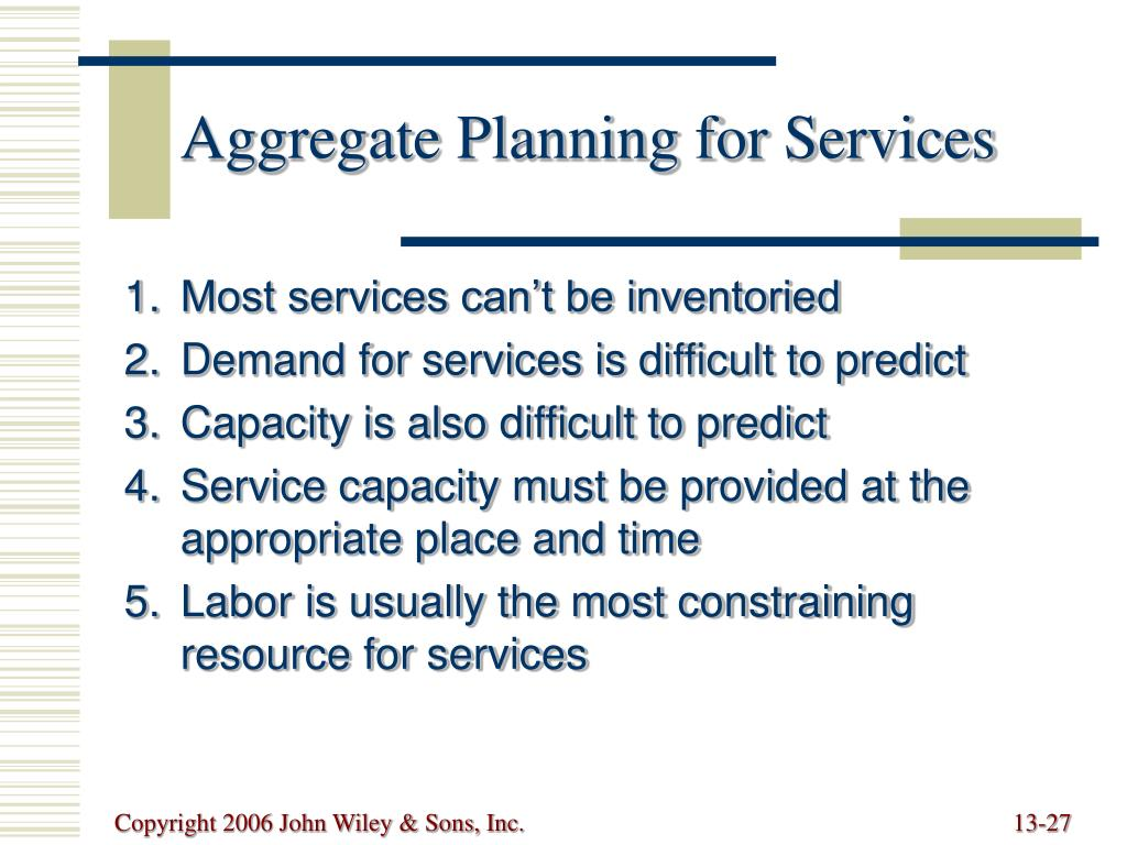 Aggregate Planning for Services