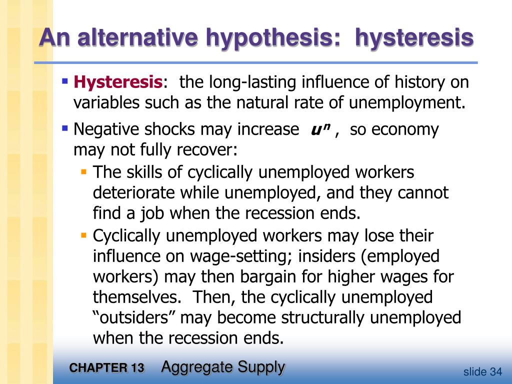 An alternative hypothesis:  hysteresis