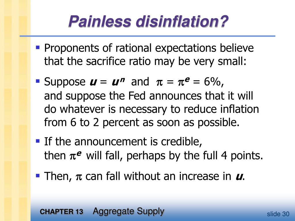Painless disinflation?