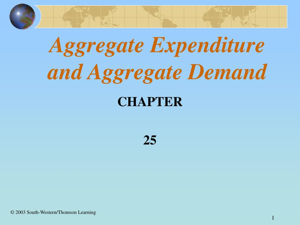 aggregate expenditure and aggregate demand l.