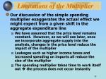 limitations of the multiplier