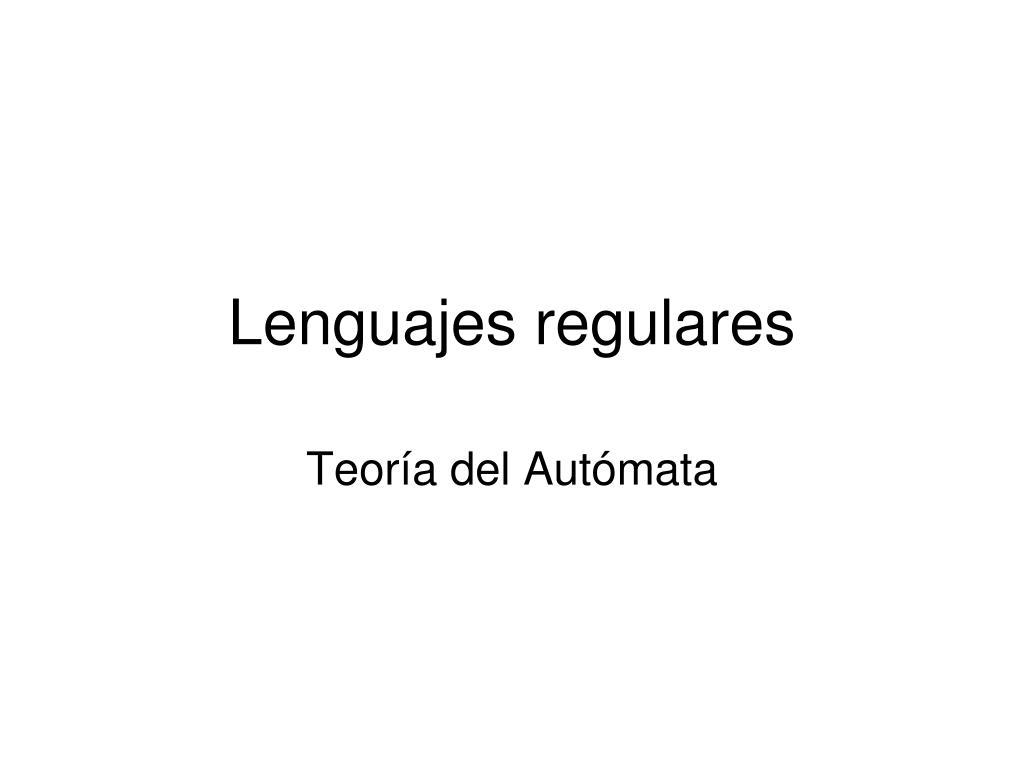 lenguajes regulares l.