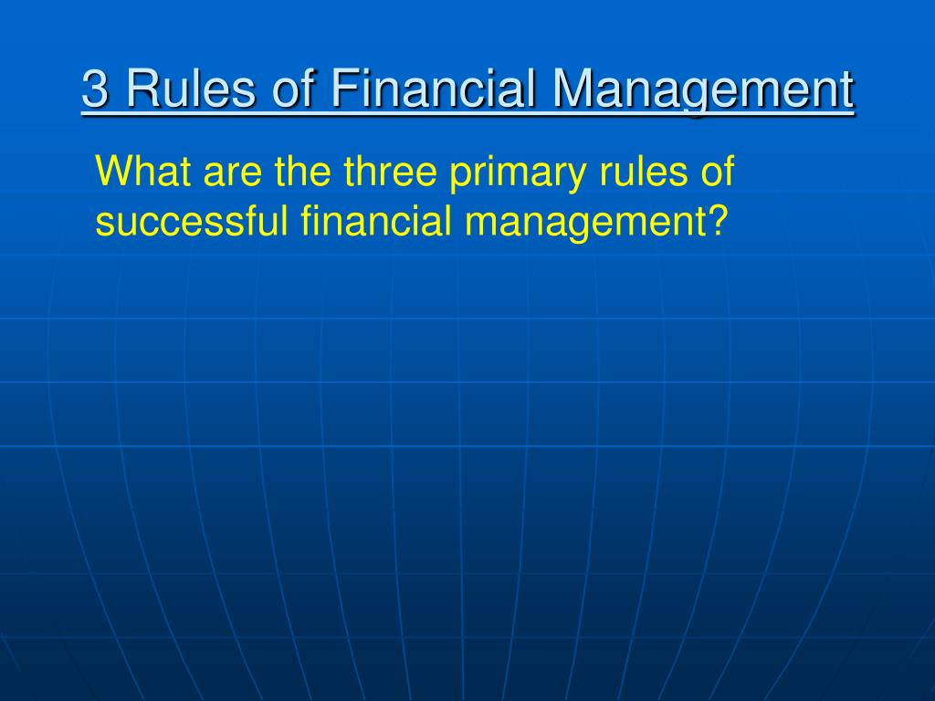 3 Rules of Financial Management