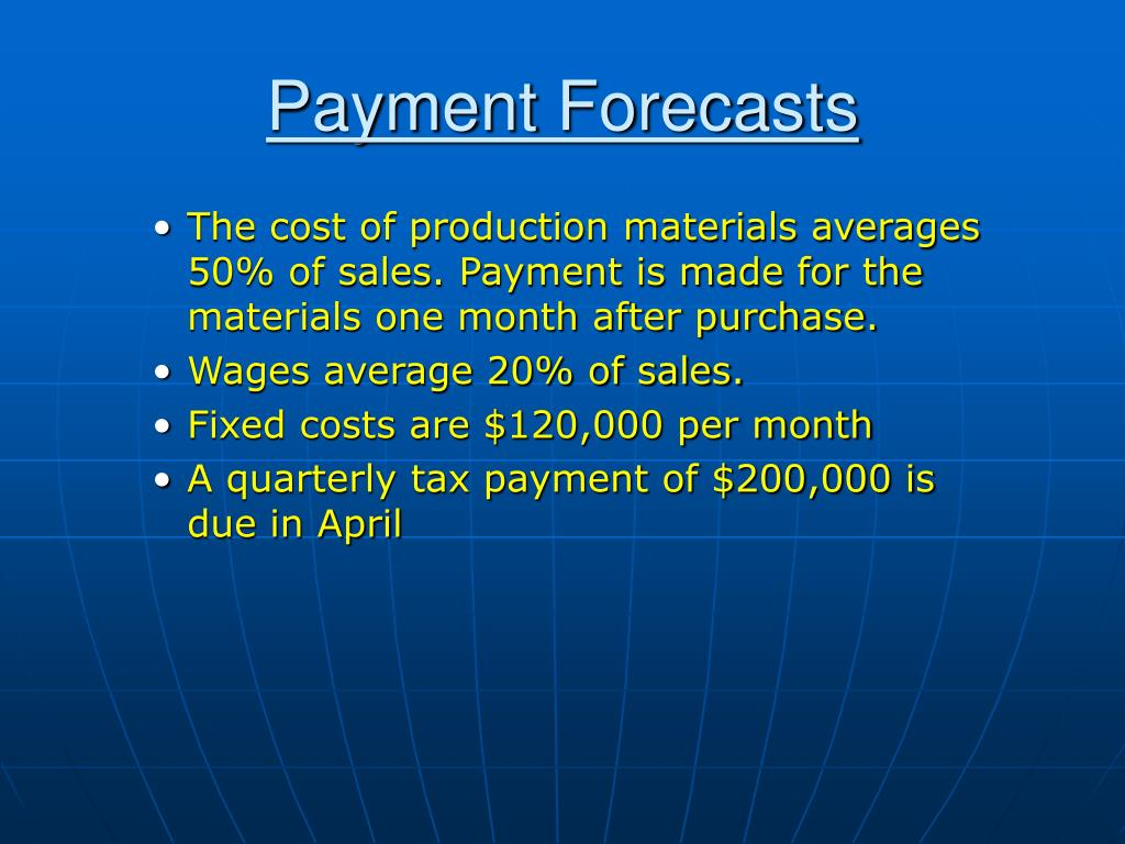 Payment Forecasts
