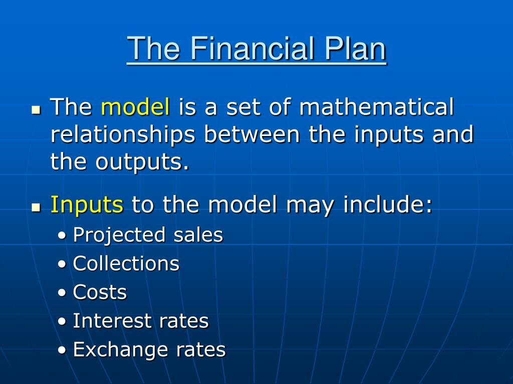 The Financial Plan