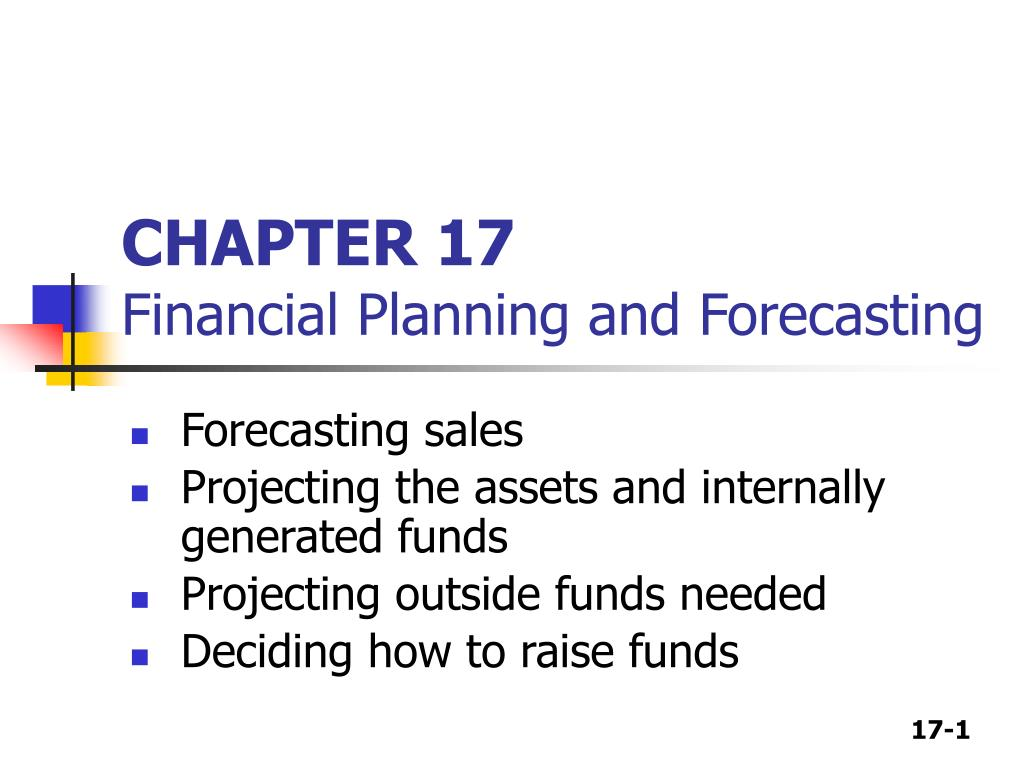 chapter 17 financial planning and forecasting l.