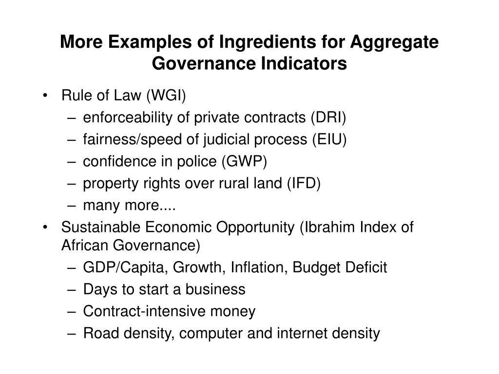 More Examples of Ingredients for Aggregate Governance Indicators
