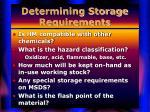 determining storage requirements