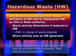 hazardous waste hw