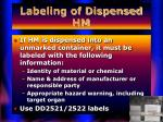 labeling of dispensed hm