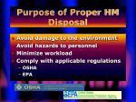 purpose of proper hm disposal