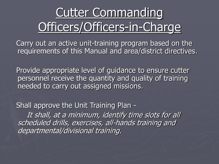 Cutter commanding officers officers in charge