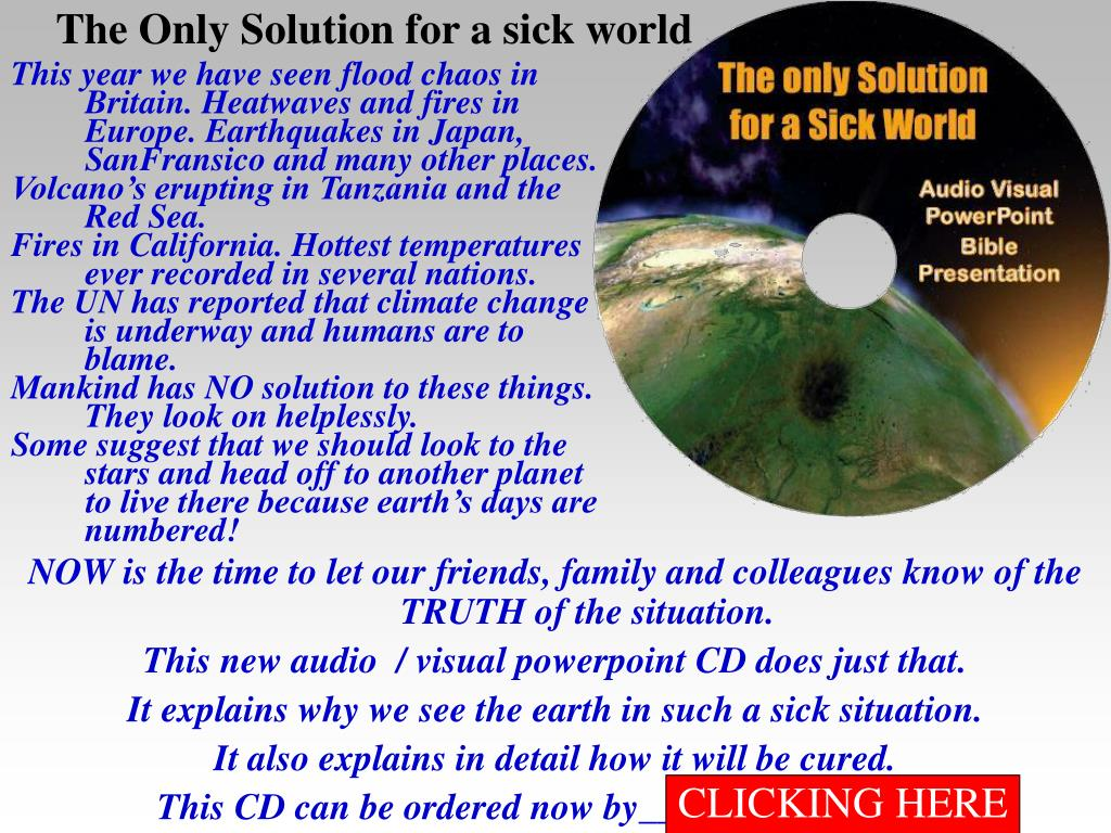 The Only Solution for a sick world